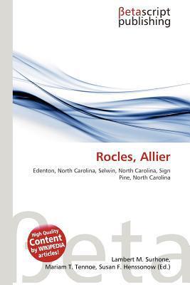 Rocles, Allier written by Lambert M. Surhone