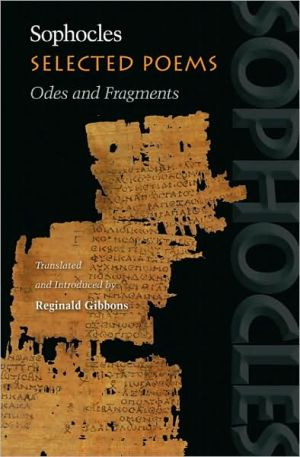 Selected Poems: Odes and Fragments book written by Sophocles