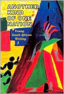 Another Kind of One Nation: Young South African Writing 1 written by Linda Rode
