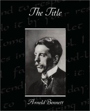 The Title book written by Arnold Bennett