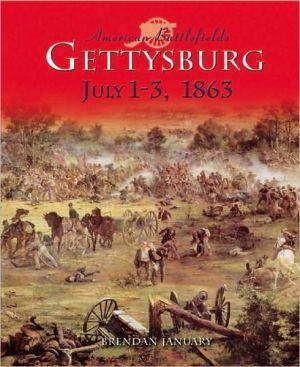 Gettysburg book written by Brendan January