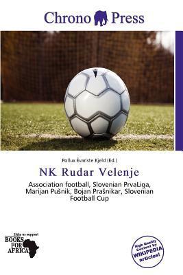 NK Rudar Velenje written by Pollux Variste Kjeld