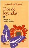 Flor de leyendas (Legendary Gems) book written by Alejandro Casona