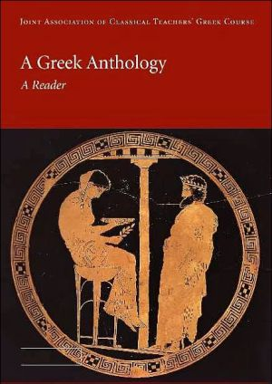 Greek Anthology book written by Joint Association of Classical Teachers