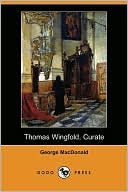 Thomas Wingfold, Curate book written by George MacDonald