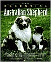 Essential Australian Shepherd book written by Howell Book House