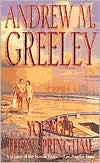 Younger than Springtime (O'Malley Family Series) book written by Andrew M. Greeley
