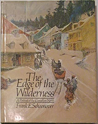 The edge of the wilderness written by Cortlandt Schoonover
