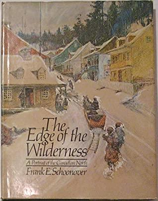 The edge of the wilderness written by Cortlandt Schoonover