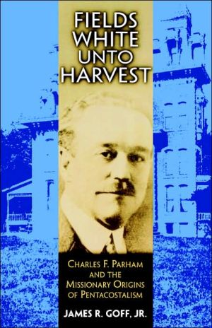 Fields White Unto Harvest book written by James R. Goff