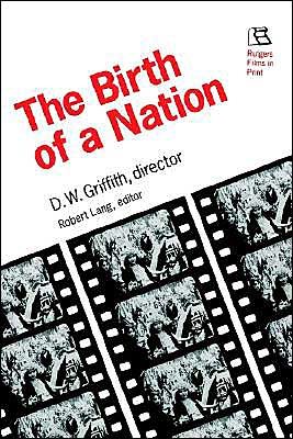 The Birth Of A Nation book written by Robert Lang