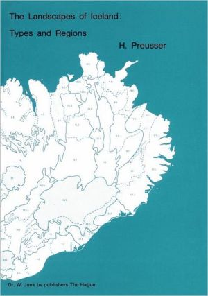 The landscapes of Iceland written by Hubertus Preusser