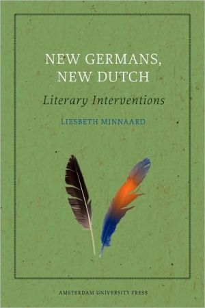 New Germans, New Dutch book written by Liesbeth Minnaard