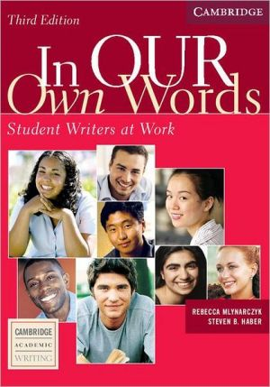 In Our Own Words: Student Writers at Work book written by Rebecca Mlynarczyk