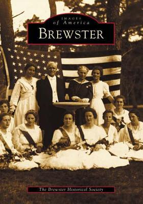 Brewster (Images of America) book written by Brewster Historical Society