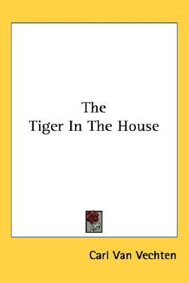 Tiger in the House book written by Carl Van Vechten