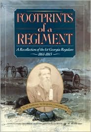 Footprints of a Regiment: A Recollection of the 1st Georgia Regulars, 1861-1865 book written by W. H. Andrews