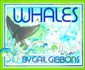 Whales book written by Gail Gibbons