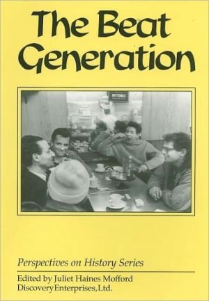 The Beat Generation written by Juliet Mofford