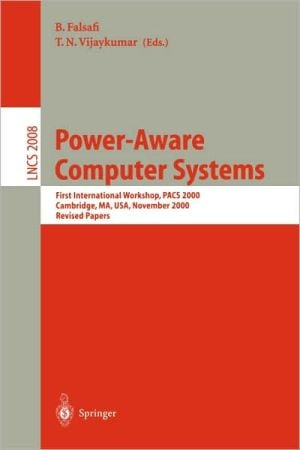 Power-Aware Computer Systems book written by Babak Falsafi