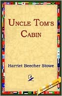 Uncle Tom's Cabin book written by Harriet Beecher Stowe