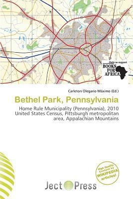 Bethel Park, Pennsylvania written by