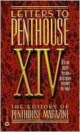 Letters to Penthouse XIV: Its an Open House book written by Penthouse International Staff