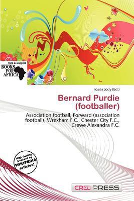 Bernard Purdie (Footballer) written by Iosias Jody