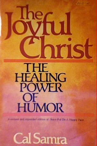 The joyful Christ written by Cal Samra
