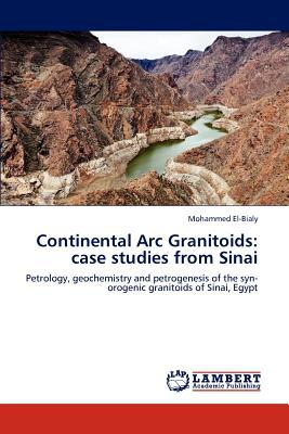Continental ARC Granitoids written by Mohammed El-Bialy