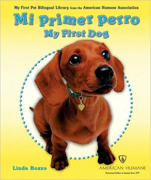 Mi Primer Perro book written by Linda Bozzo