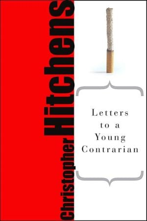 Letters to a Young Contrarian book written by Christopher Hitchens