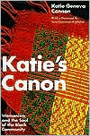 Katie's Canon: Womanism and the Soul of the Black Community book written by Katie Geneva Cannon
