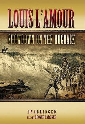 Showdown on the Hogback [With Earbuds] written by L'Amour, Louis , Gardner, Grover