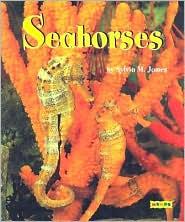 Seahorses book written by Sylvia M. James