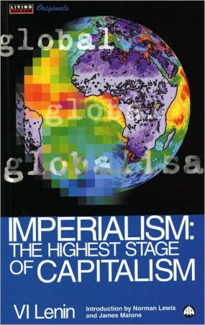 Imperialism: The Highest Stage of Capitalism book written by Vladimir Ilyich Lenin