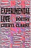 Experimental Love: Poetry book written by Cheryl Clarke