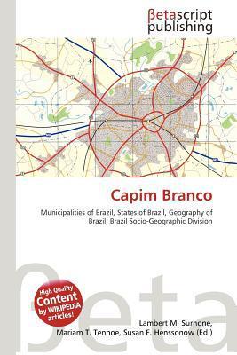 Capim Branco written by Lambert M. Surhone