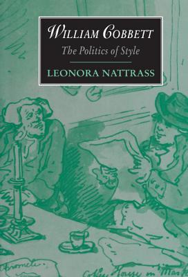 William Cobbett written by Leonora Nattrass