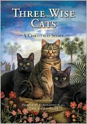 Three Wise Cats: A Christmas Story book written by Harold Konstantelos