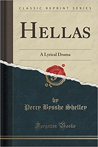 Hellas: A Lyrical Drama book written by Percy Bysshe Shelley