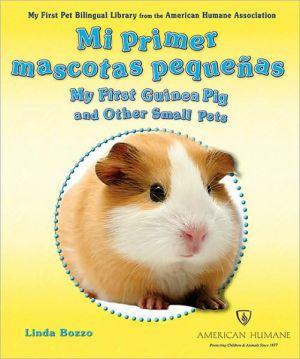 Mi Primera Mascota Peque+ book written by Linda Bozzo
