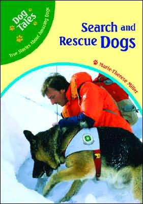 Search and Rescue Dogs book written by Marie-Therese Miller