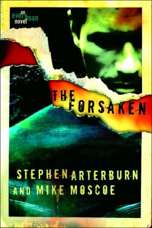 The Forsaken book written by Stephen Arterburn
