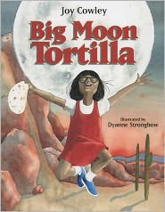 Big Moon Tortilla book written by Joy Cowley