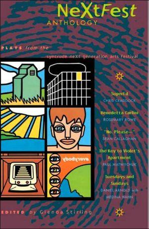 A Next Fest Anthology book written by Diane Bessai