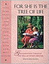 For She Is the Tree of Life: Grandmothers Through the Eyes of Women Writers written by Valerie Kack-Brice