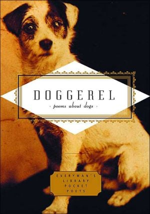 Doggerel: Poems about Dogs book written by Carmela Ciuraru
