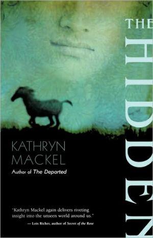 The Hidden book written by Kathryn Mackel
