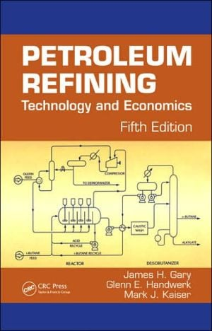 Petroleum Refining Technology and Economics written by James H. Gary